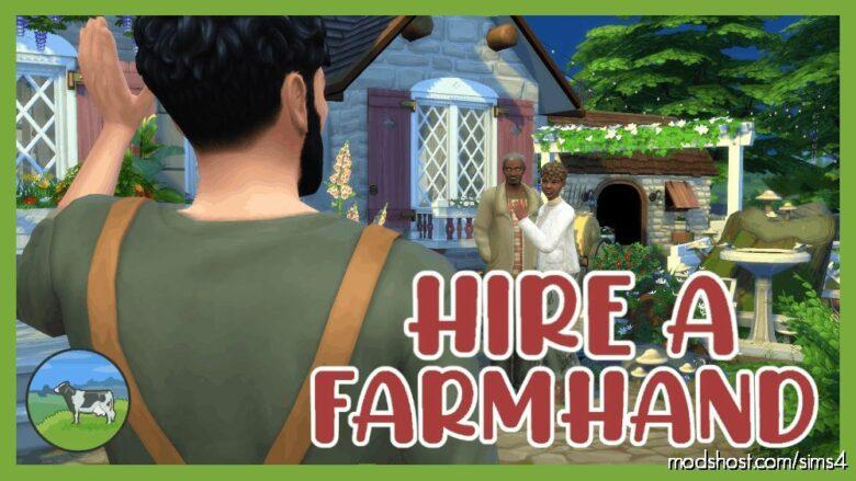 Hire A Farmhand Mod for The Sims 4