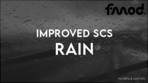 Improved SCS Rain V1.1 [1.41] for American Truck Simulator