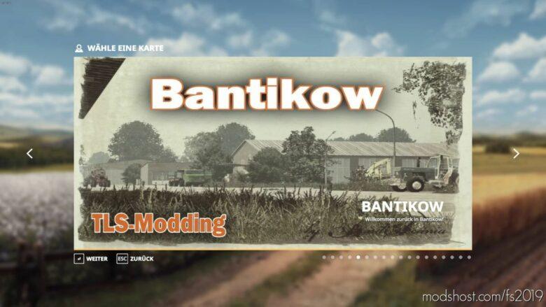 Bantikow Map for Farming Simulator 19