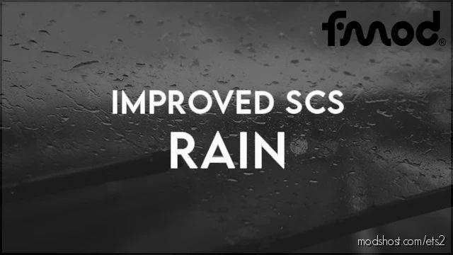 Improved SCS Rain V1.1 [1.41.X] for Euro Truck Simulator 2