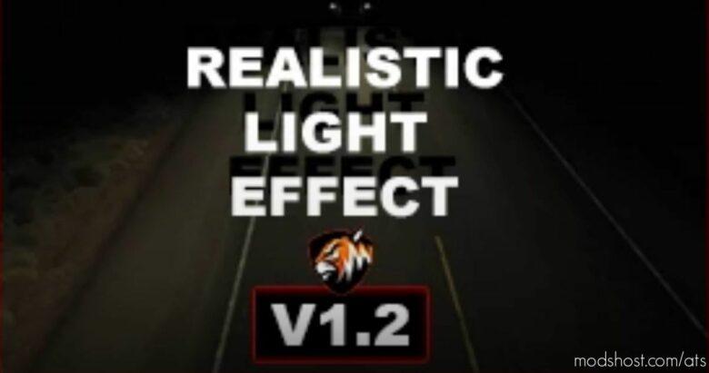 Realistic Light Effect V1.2 for American Truck Simulator