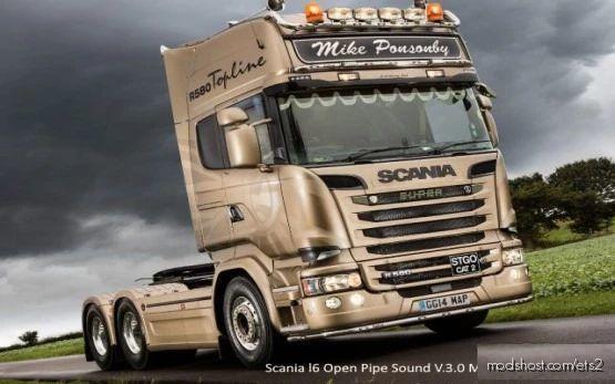 Scania L6 Open Pipe Sound V3.0 for Euro Truck Simulator 2