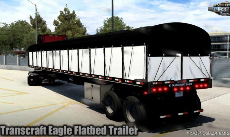 Transcraft Eagle Flatbed Trailer V1.3 [1.41.X] for American Truck Simulator