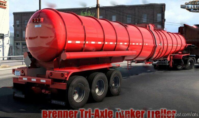 Brenner Tri-Axle Tanker Trailer [1.41.X] for American Truck Simulator