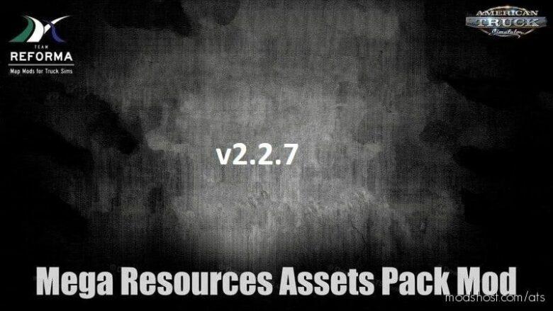 Mega Resources Mod V2.2.7 [1.41.X] for American Truck Simulator