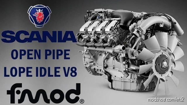 Scania Open Pipe Lope Idle V8 V1.1 for Euro Truck Simulator 2