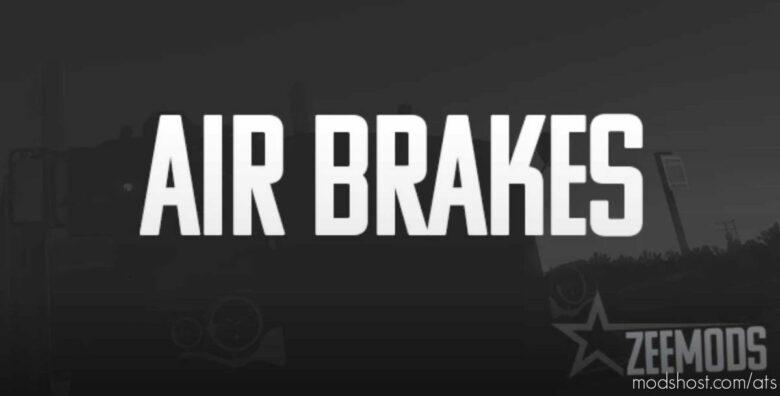 AIR Brake Sound Mod for American Truck Simulator