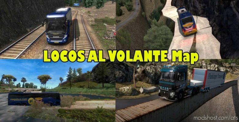 Map Locos AL Volante (Extreme Route) V2.0 [1.41] for American Truck Simulator