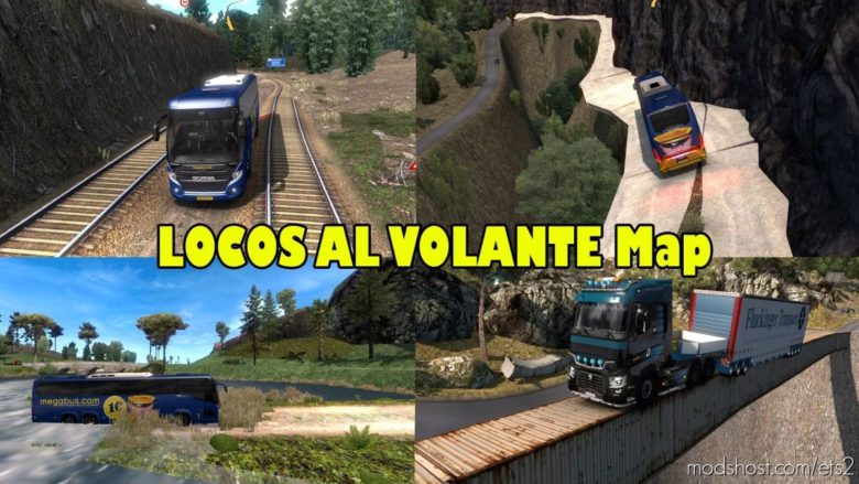 Map Locos AL Volante (Extreme Route) V2.0 [1.40] for Euro Truck Simulator 2