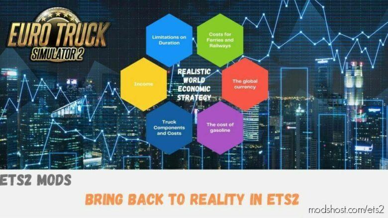 Realistic World Economic Strategy for Euro Truck Simulator 2