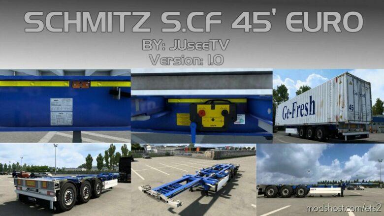 Schmitz S.CF 45 Euro By Juseetv V1.1.1 [1.41.X] for Euro Truck Simulator 2