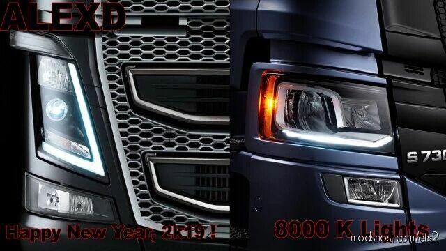 Scania S&R + Volvo FH 12 2012 8000 K Lights V3.0 [1.42] for Euro Truck Simulator 2