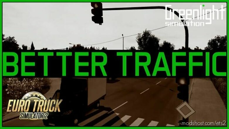 Better Traffic [1.41.R1] for Euro Truck Simulator 2