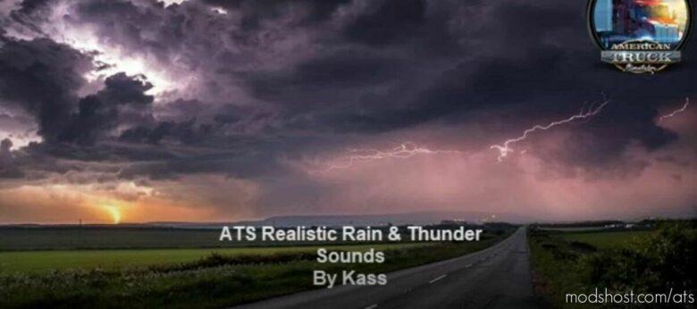 Realistic Water & Rain & Thunder Sounds V3.9 [1.41] for American Truck Simulator