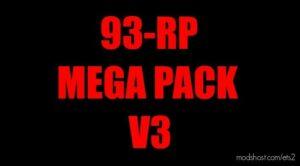 93-RP Mega Pack V3 [Work ON SCS MP + Truckermp] [1.42] for Euro Truck Simulator 2