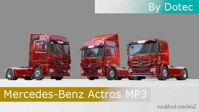 Mercedes-Benz Actros MP3 V1.2 [1.42] for Euro Truck Simulator 2