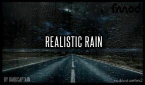 Realistic Rain V4.0.1 [1.41 – 1.42] for Euro Truck Simulator 2