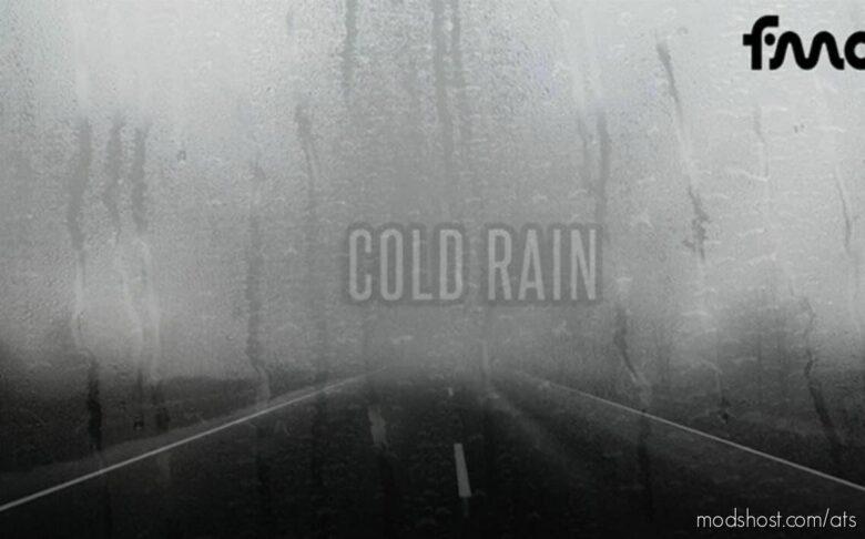 Cold Rain V0.2.4 [1.42] for American Truck Simulator