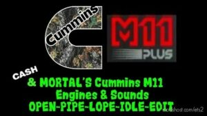 Cummins M11 Engines Sound Mod V3.1 Remastered [1.42] for Euro Truck Simulator 2