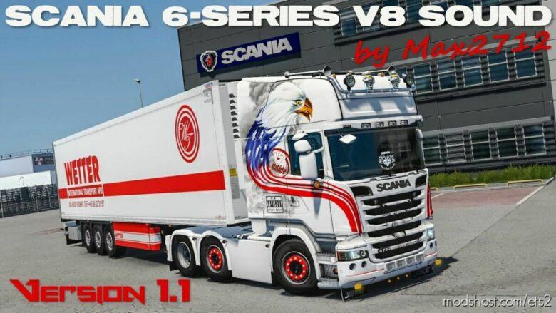 Scania 6-Series DC16 V8 Sound Mod By MAX2712 V1.1 Hotfix [1.42] for Euro Truck Simulator 2