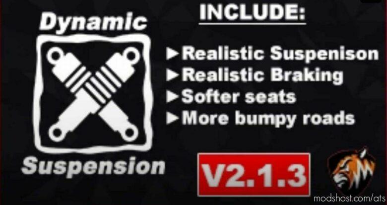 Dynamic Suspension V2.1.3.1 [1.42.X; Older Versions] for American Truck Simulator